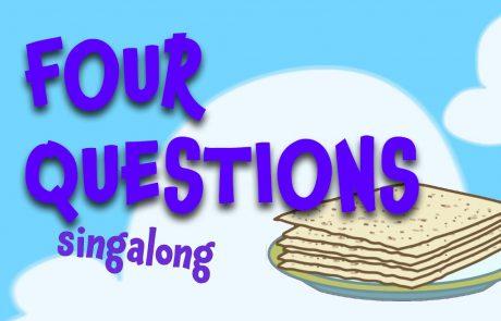 Ma Nishtana / The Four Questions