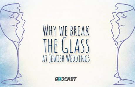 Why We Break the Glass at Jewish Weddings
