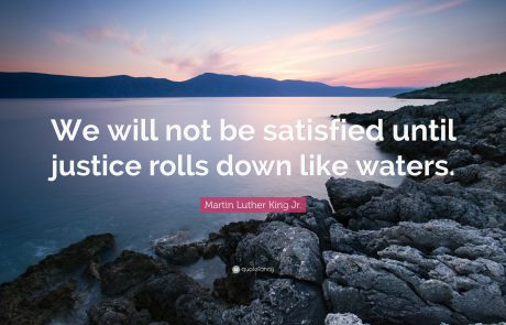 "Race & Social Justice: ""Until Justice Rolls Down Like Water"""